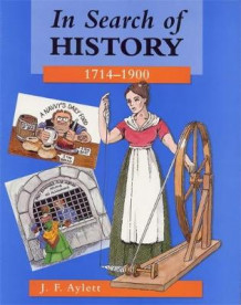 In Search of History, 1714-1900 av John F. Aylett (Heftet)