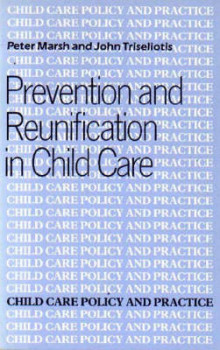 Prevention and Reunification av John Triseliotis og Peter Marsh (Heftet)