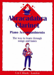 Abracadabra Woodwind,Abracadabra: Abracadabra Clarinet (Piano Accompaniments): The Way to Learn Through Songs and Tunes av Jonathan Rutland og Jane Sebba (Heftet)