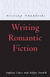 Writing Romantic Fiction av Daphne Clair og Robyn Donald (Heftet)