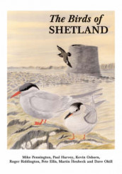 The Birds of Shetland av Pete Ellis, Paul Harvey, Martin Heubeck, Dave Okill, Kevin Osborn, Mike Pennington og Roger Riddington (Innbundet)