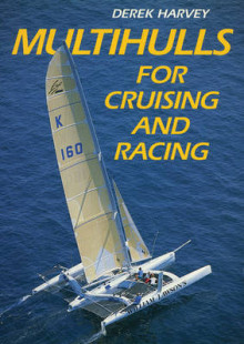 Multihulls for Cruising and Racing av Derek Harvey (Heftet)