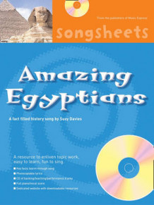 Songsheets: Amazing Egyptians: A Fact Filled History Song by Suzy Davies av Suzy Davies (Blandet mediaprodukt)