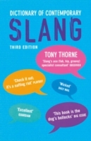 Dictionary of Contemporary Slang av Tony Thorne (Heftet)