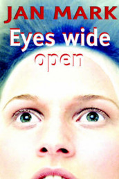Eyes Wide Open av Jan Mark (Innbundet)