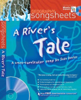 Omslag - A Songsheets: A River's Tale: A Cross-Curricular Song by Suzy Davies