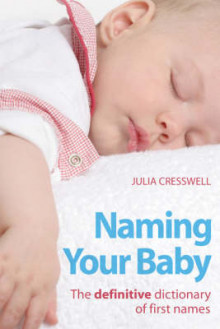 Naming Your Baby av Julia Cresswell (Heftet)