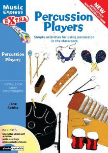 Percussion Players: Simple Ideas for Using Percussion in the Classroom av Jane Sebba (Blandet mediaprodukt)