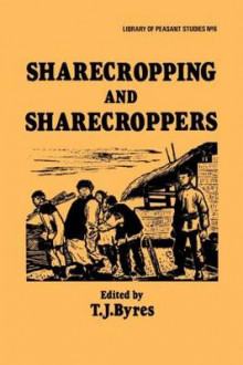 Sharecropping and Sharecroppers av T. J. Byres (Heftet)