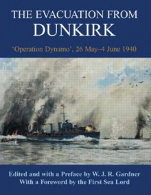 The Evacuation from Dunkirk av W. J. R. Gardner (Innbundet)