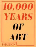 10 000 years of art (Heftet)