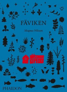 Faviken av Magnus Nilsson, Mattias Kroon og William Buford (Innbundet)