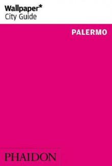 Wallpaper* City Guide Palermo 2014 av Jonathan Lee (Heftet)