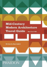 Omslag - Mid-Century Modern Architecture Travel Guide: West Coast USA