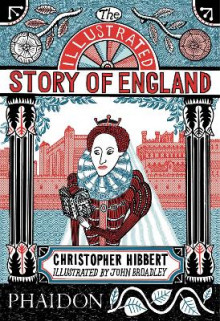 The Illustrated Story of England av Christopher Hibbert og Sean Lang (Heftet)