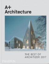 Omslag - A+ Architecture: The Best of Architizer 2017