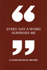 Omslag - Every day a word surprises me & other quotes by writers