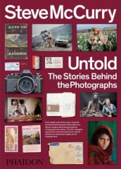 Steve McCurry untold av Steve McCurry og William Kerry Purcell (Heftet)