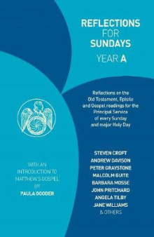 Reflections for Sundays, Year A av Rosalind Brown, Steven Croft, Andrew Davison, Malcolm Guite, Mark Oakley, Sue Pickering, John Pritchard og Jane Williams (Heftet)