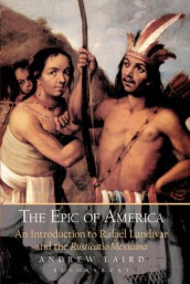 The Epic of America av Andrew Laird (Innbundet)
