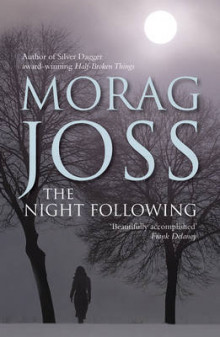 The Night Following av Morag Joss (Heftet)
