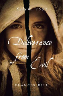Deliverance From Evil av Frances Hill (Heftet)