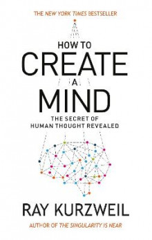 How to Create a Mind av Ray Kurzweil (Heftet)