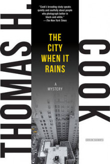 The City When it Rains av Thomas H. Cook (Heftet)