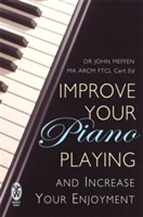 Improve Your Piano Playing av John Meffen (Heftet)