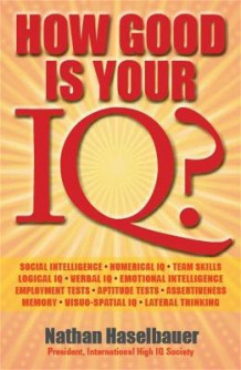 How Good is Your IQ? av Nathan Haselbauer (Heftet)