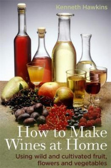 How to Make Wines at Home av Kenneth Hawkins (Heftet)