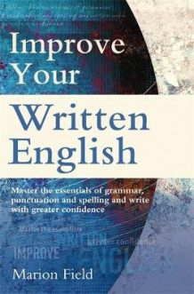 Improve Your Written English av Marion Field (Heftet)