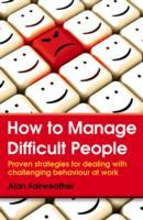 How to Manage Difficult People av Alan Fairweather (Heftet)
