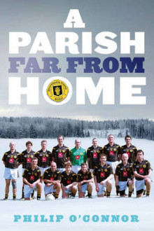 A Parish Far from Home av Philip O'Connor (Heftet)