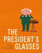 Omslag - The President's Glasses