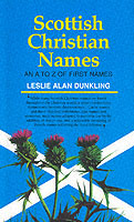 Scottish Christian Names av Leslie Dunkling (Heftet)