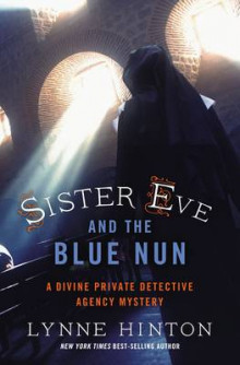 Sister Eve and the Blue Nun av Lynne Hinton (Heftet)