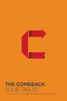 The Comeback av Louie Giglio (Innbundet)