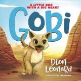 Omslag - Gobi: A Little Dog with a Big Heart (Picture Book)