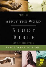 Omslag - NKJV, Apply the Word Study Bible, Large Print, Hardcover, Red Letter Edition