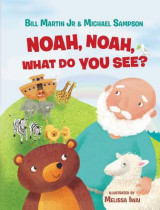 Omslag - Noah, Noah, What Do You See?