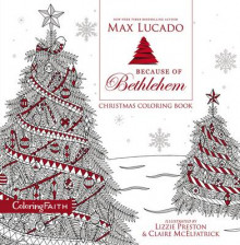 Because of Bethlehem Christmas Coloring Book av Max Lucado (Heftet)