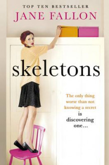 Skeletons av Jane Fallon (Heftet)