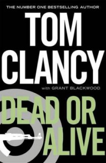 Dead or alive av Tom Clancy (Innbundet)