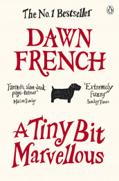 Tiny Bit Marvellous, A av Dawn French (Heftet)