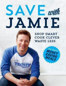 Save with Jamie av Jamie Oliver (Innbundet)