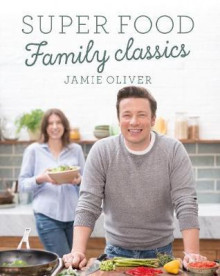 Family super food av Jamie Oliver (Innbundet)