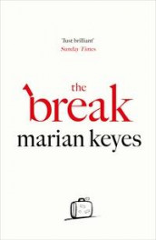 The break av Marian Keyes (Heftet)