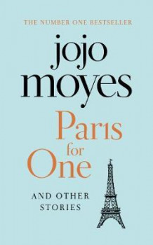 Paris for one and other stories av Jojo Moyes (Innbundet)