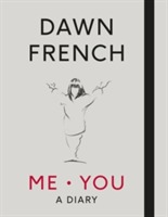 Me. You. A Diary av Dawn French (Innbundet)